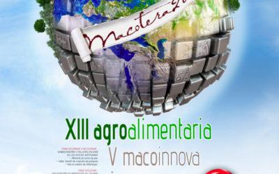 XIII Agroalimentaria y V Macoinnova