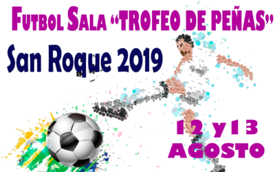 Trofeo de Peñas de fútbol sala San Roque 2019